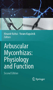 Arbuscular Mycorrhizas: Physiology and Function free download