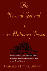 Katharine Taylor Brennan - The Personal Journal of an Ordinary Person free download
