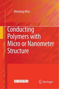 Conducting Polymers with Micro or Nanometer Structure free download