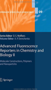 Advanced Fluorescence Reporters in Chemistry and Biology II: Molecular Constructions, Polymers and Nanoparticles free download