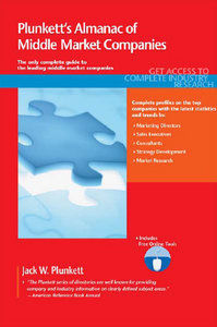 Plunkett's Almanac of Middle Market Companies 2011: Middle Market Research, Statistics Leading Companies free download