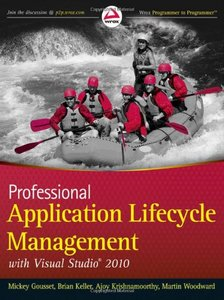 Professional Application Lifecycle Management with Visual Studio 2010 free download