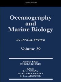 Oceanography and Marine Biology: An Annual Review: Volume 39 free download