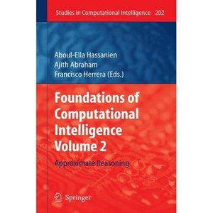 Foundations of Computational Intelligence Volume 2: Approximate Reasoning free download