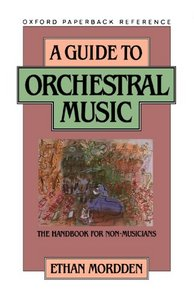 A Guide to Orchestral Music: The Handbook for Non-Musicians free download