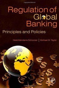 Global Bank Regulation: Principles and Policies free download
