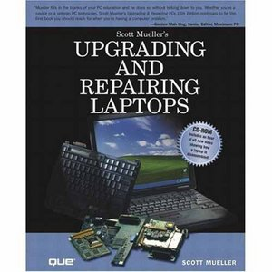 Upgrading and Repairing Laptops free download