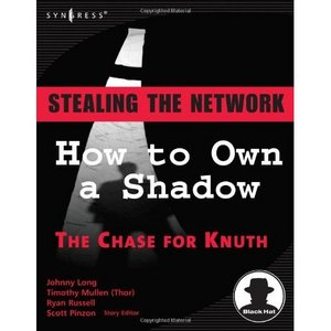 Stealing the Network: How to Own a Shadow free download