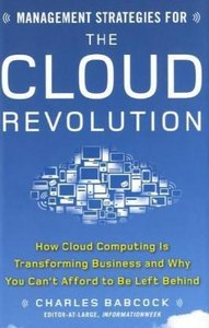 Management Strategies for the Cloud Revolution free download