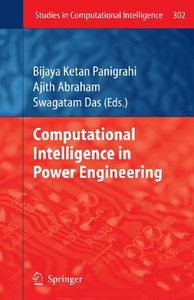 Computational Intelligence in Power Engineering (Studies in Computational Intelligence) free download