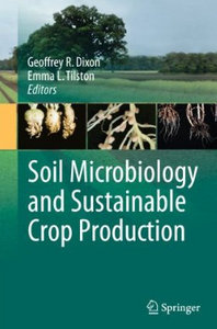 Soil Microbiology and Sustainable Crop Production free download