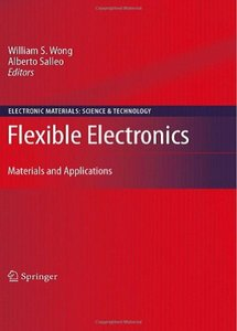 Flexible Electronics: Materials and Applications free download
