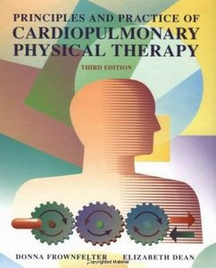 Principles and Practice of Cardiopulmonary Physical Therapy free download