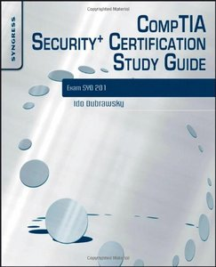 CompTIA Security  Certification Study Guide: Exam SY0-201 3E free download