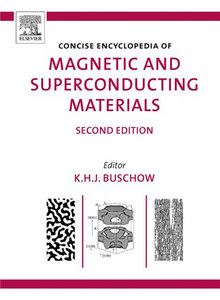 Concise Encyclopedia of Magnetic and Superconducting Materials, Second Edition free download