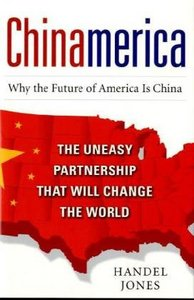 Chinamerica: The Uneasy Partnership that Will Change the World free download
