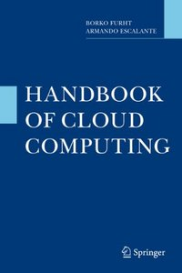 Handbook of Cloud Computing free download