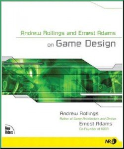 Andrew Rollings and Ernest Adams on Game Design free download