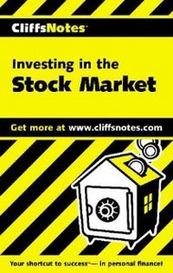 Investing in the Stock Market (Cliffs Notes) free download
