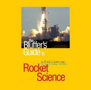 Peter Berlin - The Bluffer's Guide to Rocket Science free download