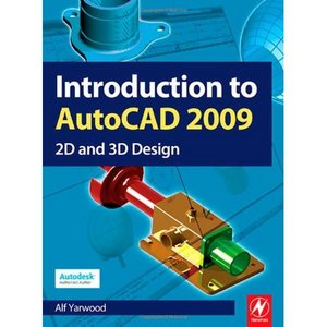 Introduction to AutoCAD 2009: 2D and 3D Design free download