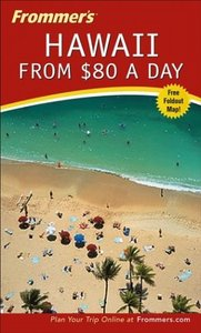 Frommer's Hawaii from $80 a Day free download