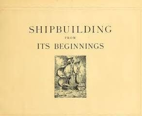 Shipbuilding from its Beginnings Tome 1-3 free download