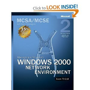 MCSA/MCSE Self-Paced Training Kit (Exam 70-218): Managing a Microsoft Windows 2000 Network Environment free download