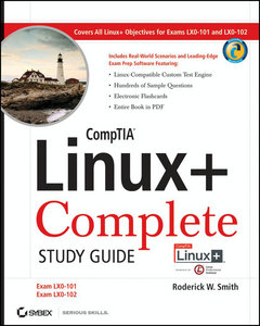 CompTIA Linux   Complete Study Guide: Exams LX0-101 and Exam LX0-102 free download
