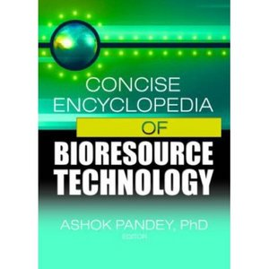 Concise Encyclopedia of Bioresource Technology free download