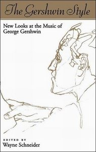 The Gershwin Style: New Looks at the Music of George Gershwin free download