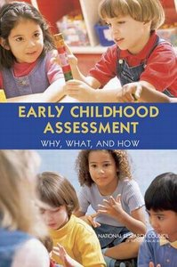 Early Childhood Assessment: Why, What, and How free download