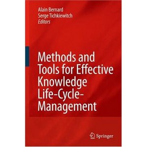 Methods and Tools for Effective Knowledge Life-Cycle-Management free download