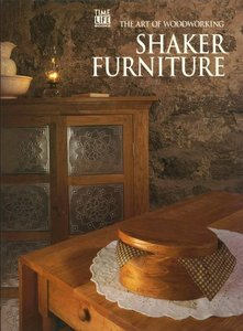 Shaker Furniture (Art of Woodworking) free download