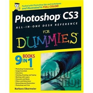 Photoshop CS3 All-in-One Desk Reference For Dummies (For Dummies (Computer/Tech)) free download