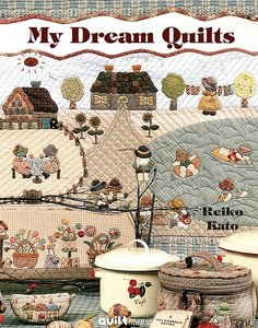 My Dream Quilts by Reiko Kato free download