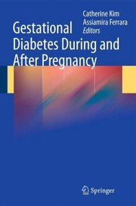 Gestational Diabetes During and After Pregnancy free download