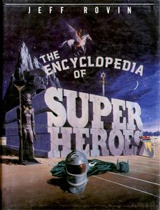 The Encyclopedia of Super Heroes free download