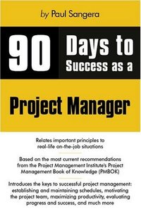 90 Days to Success as a Project Manager free download