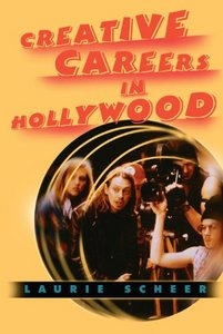 Creative Careers in Hollywood free download