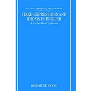 Fixed Expressions and Idioms in English: A Corpus-Based Approach free download