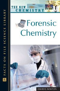 Forensic Chemistry (The New Chemistry) 2008 free download
