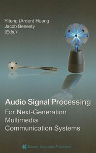 Audio Signal Processing for Next-Generation Multimedia Communication Systems free download