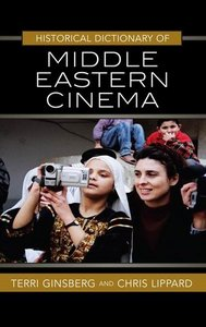 Historical Dictionary of Middle Eastern Cinema free download