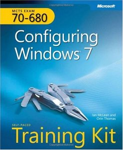 MCTS Self-Paced Training Kit (Exam 70-680): Configuring Windows 7 free download