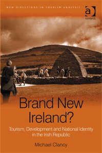 Brand New Ireland? (New Directions in Tourism Analysis) free download
