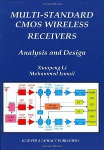 Multi-Standard CMOS Wireless Receivers: Analysis and Design free download