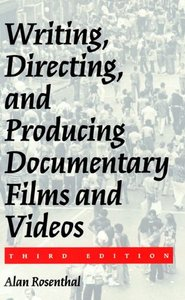 Writing, Directing, and Producing Documentary Films and Videos free download