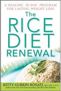 The Rice Diet Renewal: A Healing 30-Day Program for Lasting Weight Loss free download