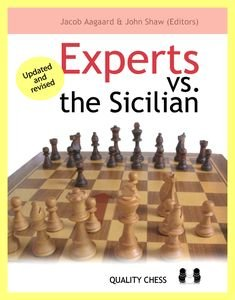 Experts vs. the Sicilian by Jacob Aagaard and John Shaw ?Updated and revised (2006) free download